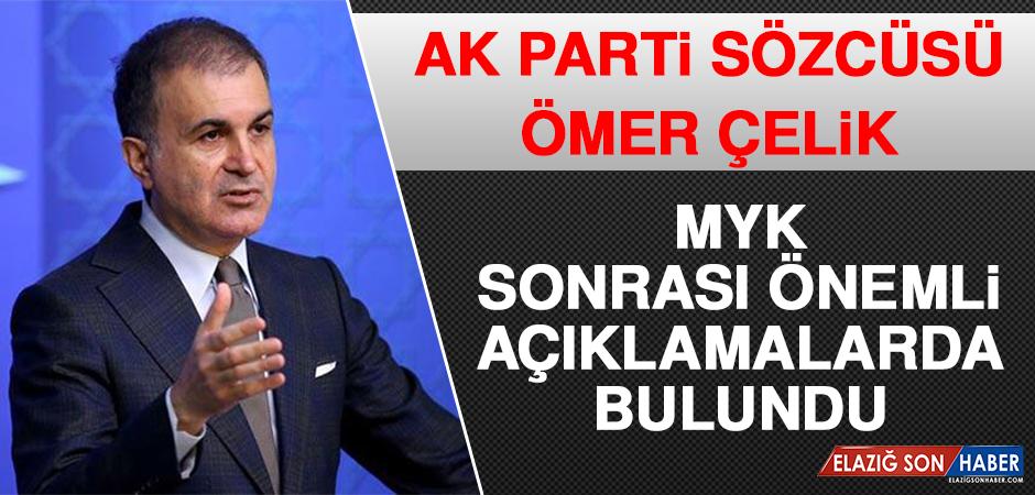 Ak Parti Sözcüsü Ömer Çelik MYK Sonrası Önemli Açıklamalarda Bulundu