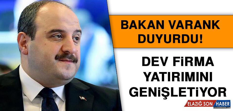 Bakan Varank duyurdu! Dev firma yatırımını genişletiyor