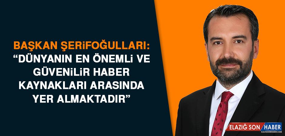 Başkan Şerifoğulları Anadolu Ajansının 100. Kuruluş Yılını Kutladı