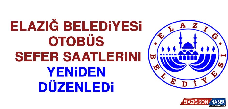 Elazığ Belediyesi Otobüs Sefer Saatlerini Yeniden Düzenledi