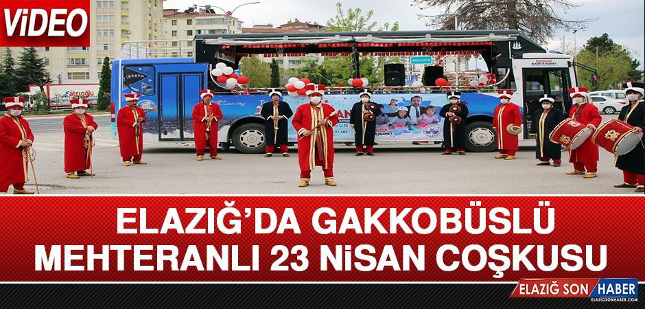 Elazığ'da Gakkobüslü, Mehteranlı 23 Nisan Coşkusu