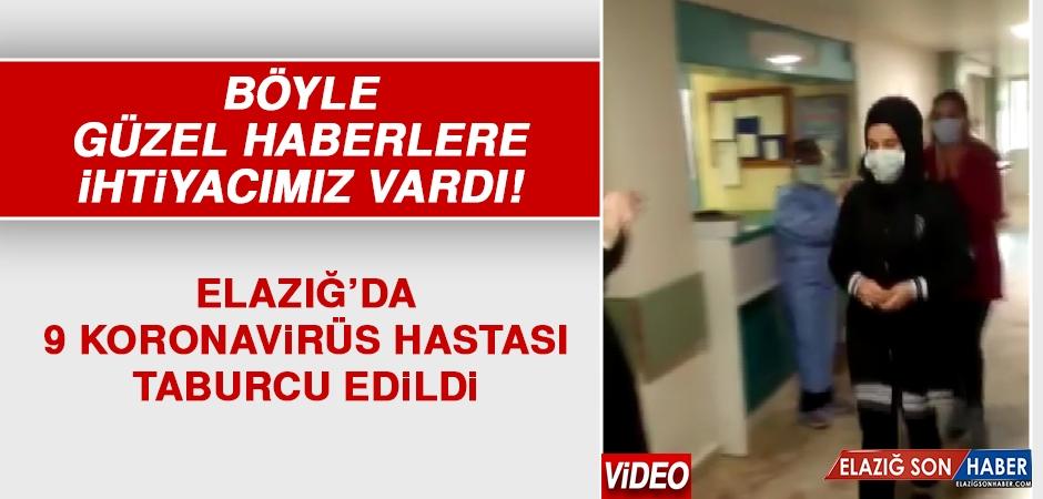 Güzel Haber! Elazığ'da 9 Hasta Taburcu Edildi