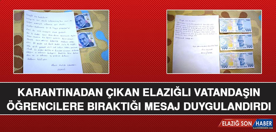 Karantinadan Çıkan Elazığlı Vatandaşın Öğrencilere Bıraktığı Mesaj Duygulandırdı
