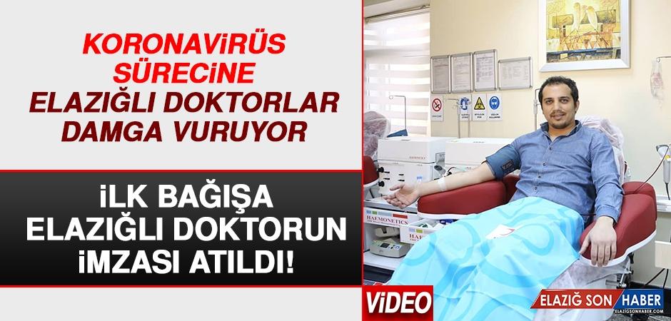 """Türkiye'deki İlk """"İmmün Plazma"""" Bağışçısı Elazığlı Doktor Oldu!"""