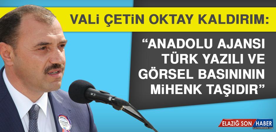 Vali Kaldırım: Anadolu Ajansı Türk Yazılı ve Görsel Basınının Mihenk Taşıdır