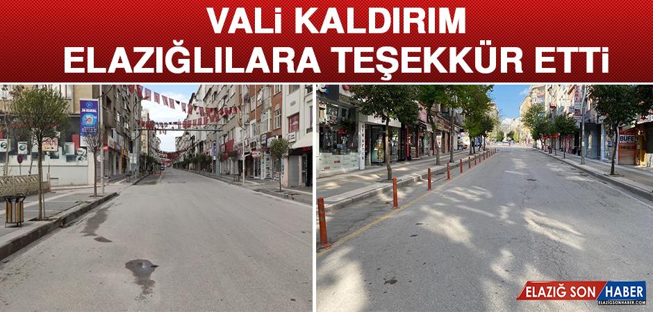 VALİ KALDIRIM, ELAZIĞLILARA TEŞEKKÜR ETTİ