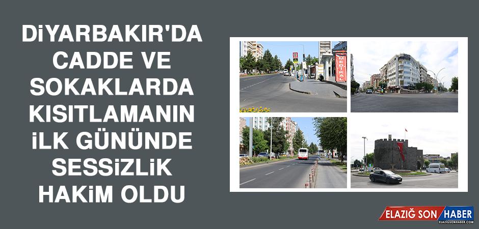 Diyarbakır'da Kısıtlamanın İlk Gününde Sessizlik Hakim Oldu