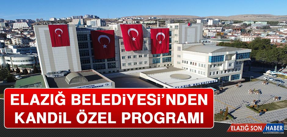 Elazığ Belediyesi'nden Kandil Özel Programı