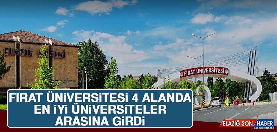 Fırat Üniversitesi 4 Alanda En İyi Üniversiteler Arasına Girdi