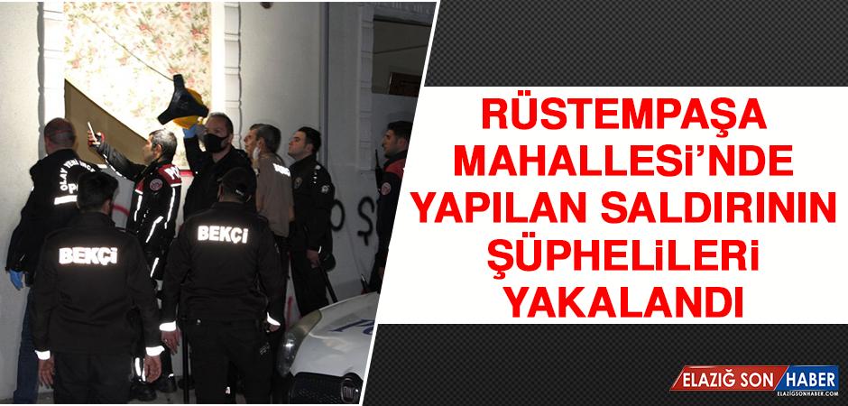 Rüstempaşa Mahallesi'nde Yapılan Saldırının Şüphelileri Yakalandı