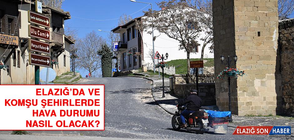 30 Haziran'da Elazığ'da Hava Durumu Nasıl Olacak?