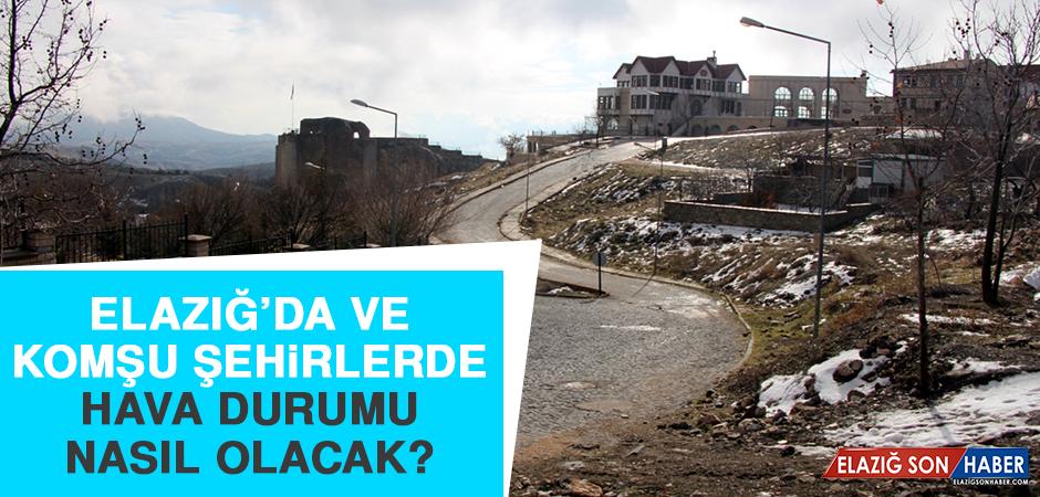 9 Haziran'da Elazığ'da Hava Durumu Nasıl Olacak?