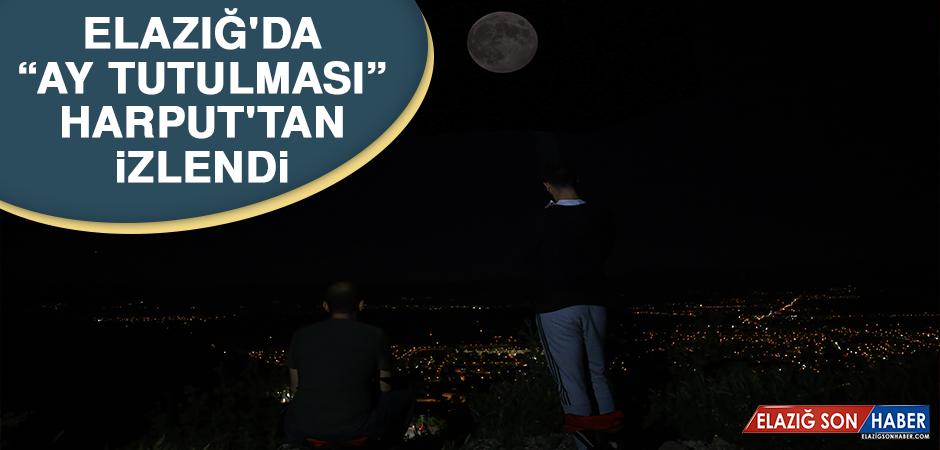 """Elazığ'da """"Ay Tutulması"""" Harput'tan İzlendi"""