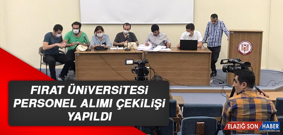 Fırat Üniversitesi Personel Alımı Çekilişi Yapıldı