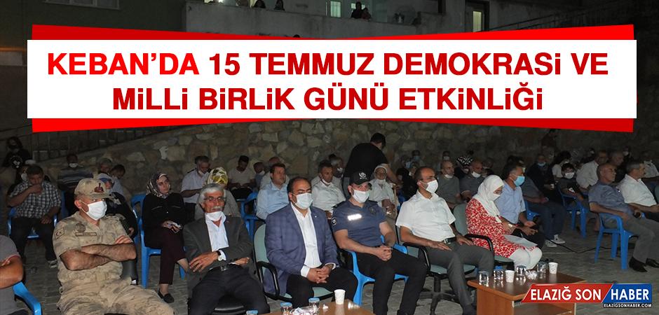 Keban'da15 Temmuz Demokrasi Ve Milli Birlik Günü Etkinliği