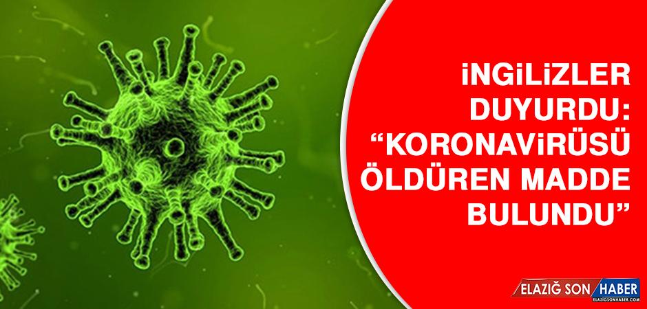 İngilizler Duyurdu: Koronavirüsü Öldüren Madde Bulundu