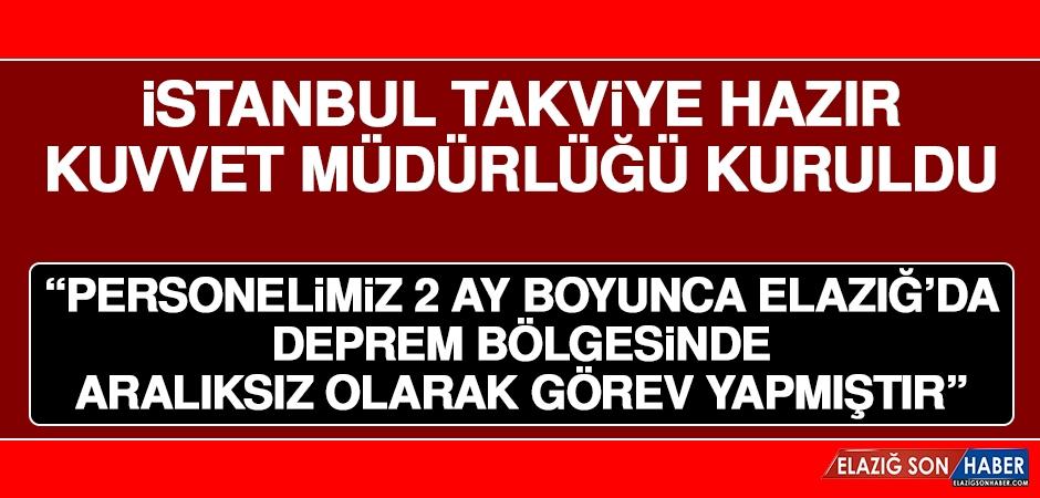 İstanbul Takviye Hazır Kuvvet Müdürlüğü Kuruldu