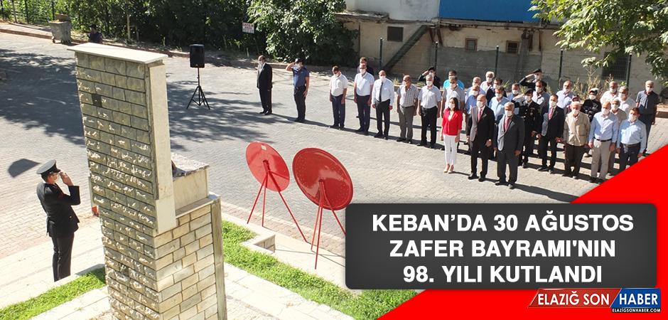 Keban'da 30 Ağustos Zafer Bayramı'nın 98. Yılı Kutlandı