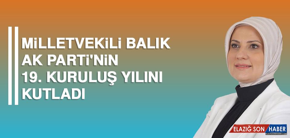 Milletvekili Balık AK Parti'nin 19. Kuruluş Yılını Kutladı
