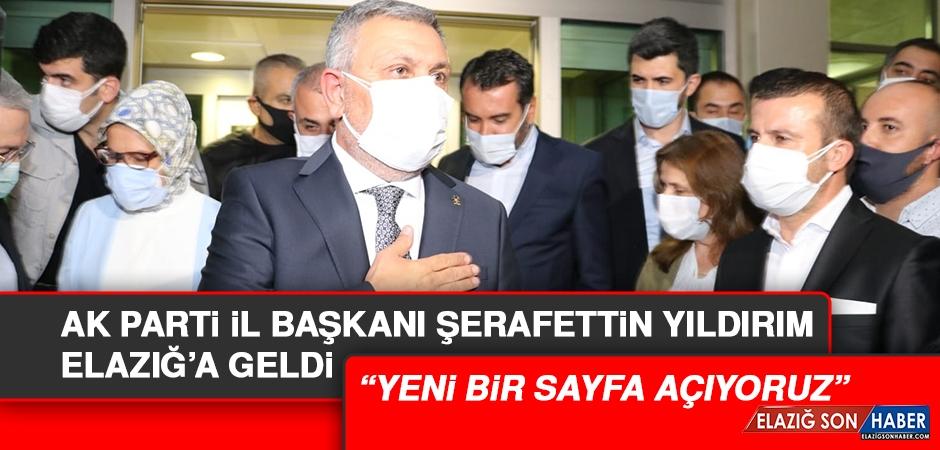 AK Parti Elazığ İl Başkanı Şerafettin Yıldırım, Elazığ'a Geldi
