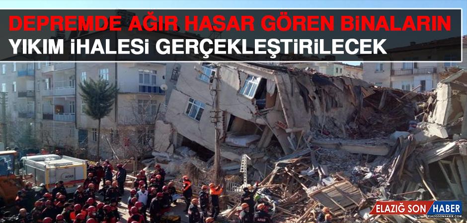 Depremde Ağır Hasar Gören Binaların Yıkım İhalesi Gerçekleştirilecek