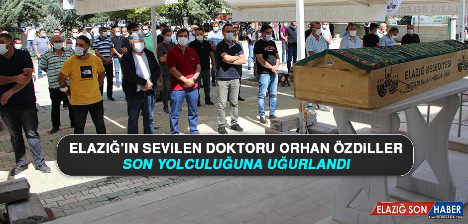 Elazığ'ın Sevilen Doktoru Orhan Özdiller, Son Yolculuğuna Uğurlandı