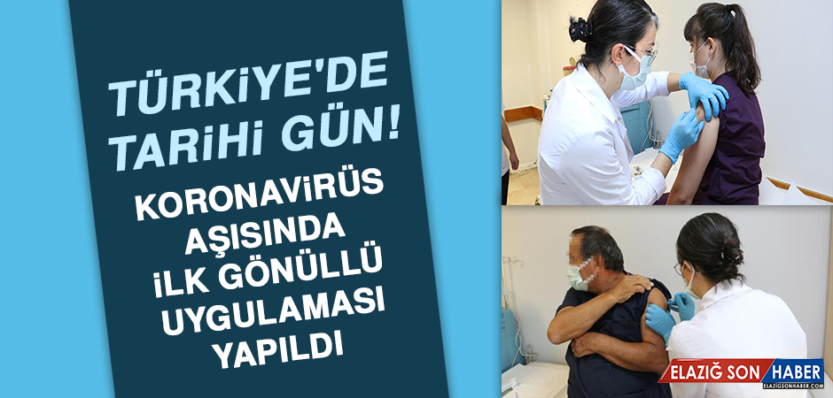 Türkiye'de tarihi gün! Koronavirüs aşısında ilk gönüllü uygulaması yapıldı…