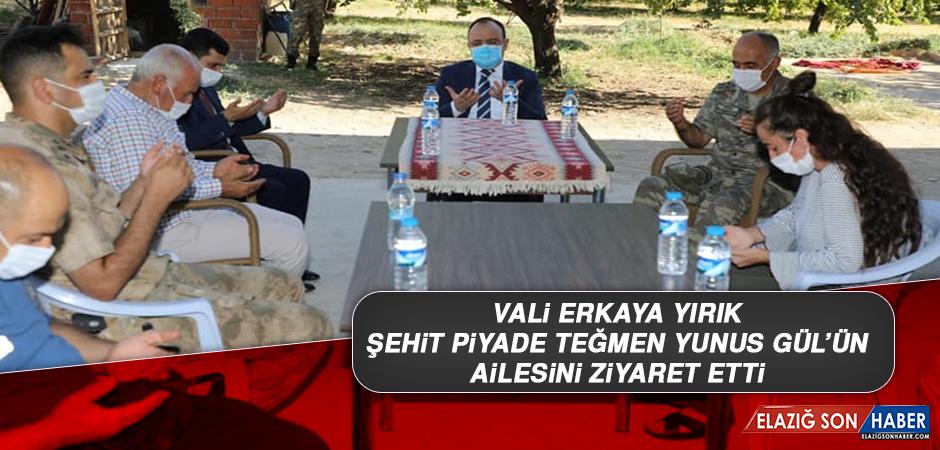 Vali Erkaya Yırık, Şehit Piyade Teğmen Yunus Gül'ün Ailesini Ziyaret Etti