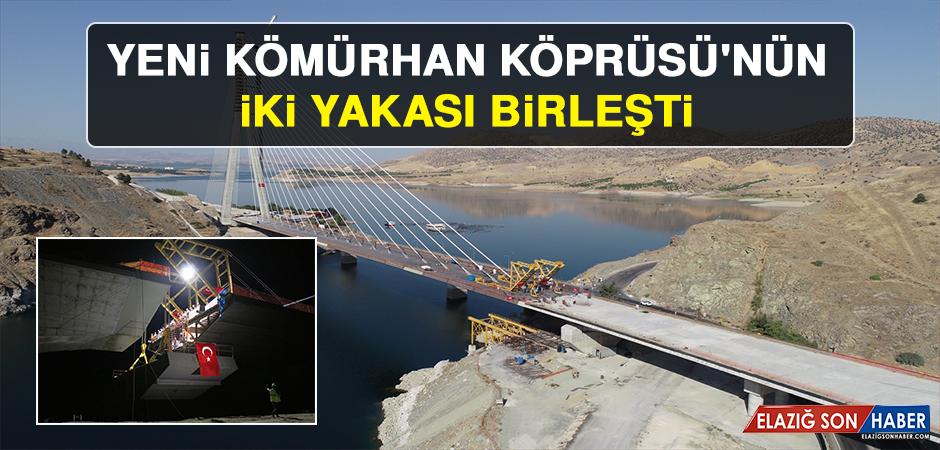 Yeni Kömürhan Köprüsü'nün İki Yakası Birleşti