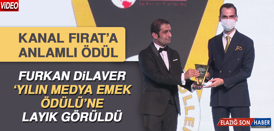 'Yılın Medya Emek Ödülü' Furkan Dilaver'e Takdim Edildi