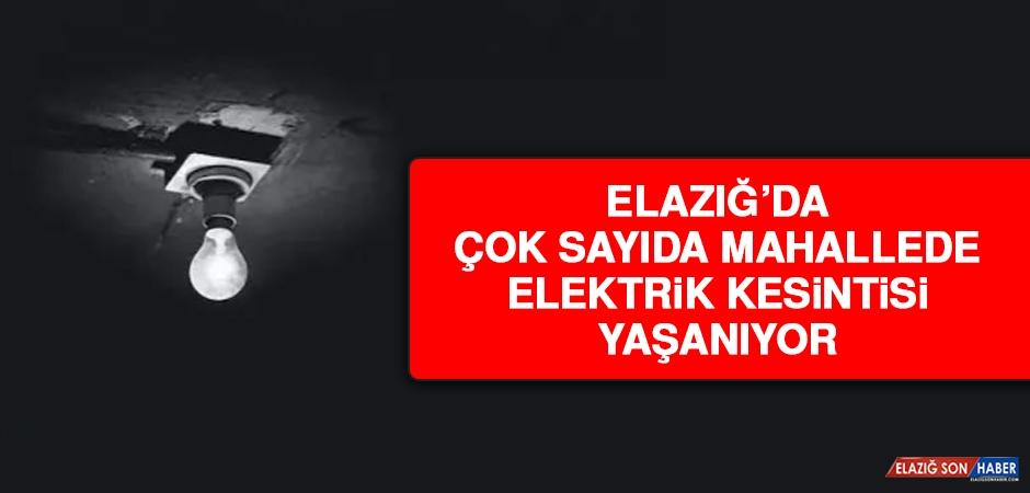 Elazığ'da Bazı Mahallelerde Elektrik Kesintisi Yaşınıyor