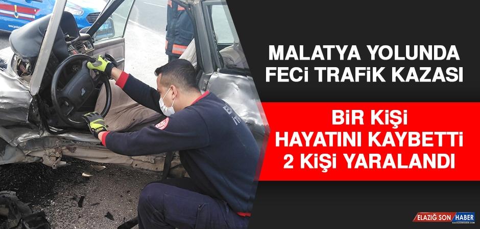 Elazığ'da Feci Kaza! 1 Ölü 2 Yaralı