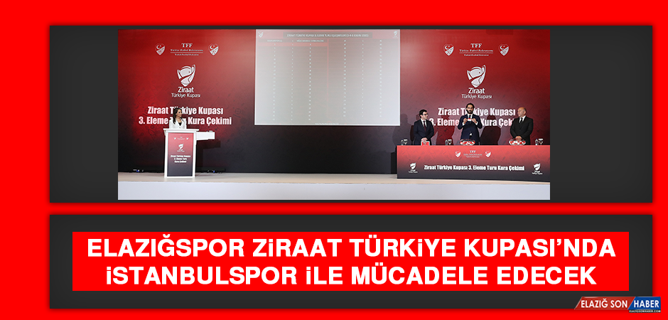 Elazığspor Ziraat Türkiye Kupası'nda İstanbulspor İle Mücadele Edecek