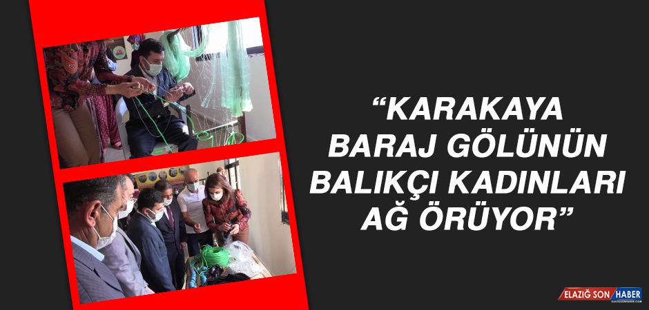 """""""Karakaya Baraj Gölünün Balıkçı Kadınları Ağ Örüyor"""""""