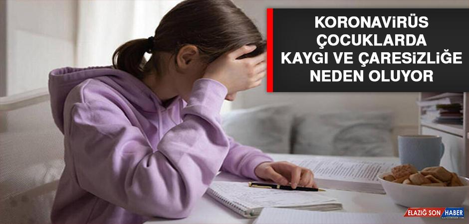 Koronavirüs Çocuklarda Kaygı ve Çaresizliğe Neden Oluyor