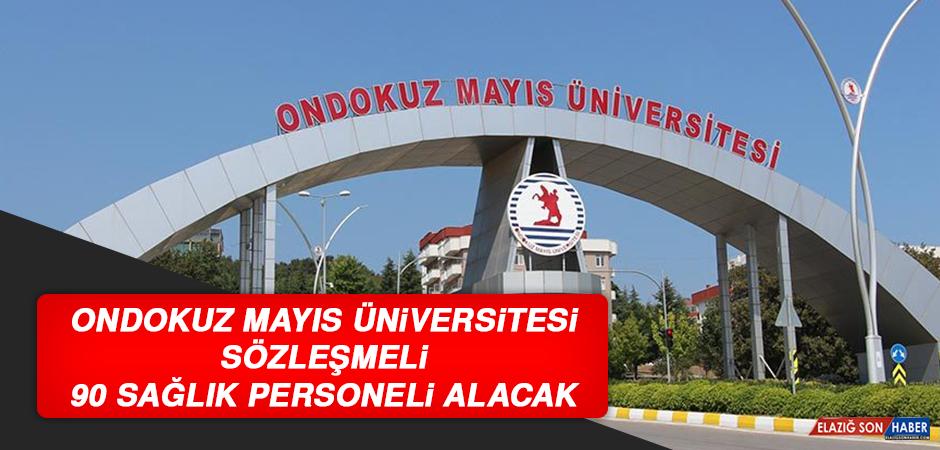 Ondokuz Mayıs Üniversitesi Sözleşmeli 90 Sağlık Personeli Alacak