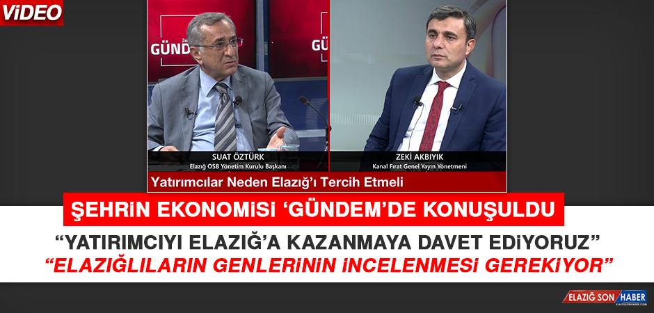 """OSB Başkanı Öztürk: """"Elazığlıların genlerinin incelenmesi gerekiyor"""""""