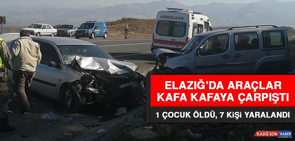 Araçlar Kafa Kafaya Çarpıştı, 1 Çocuk Öldü, 7 Kişi Yaralandı