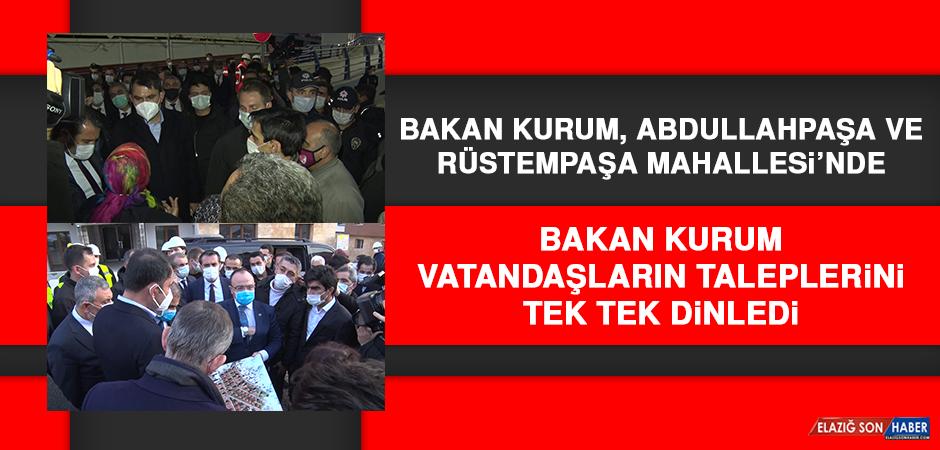 Bakan Kurum, Abdullahpaşa ve Rüstempaşa Mahallesi'nde Vatandaşların Taleplerini Dinledi