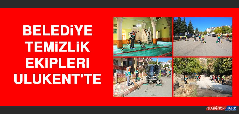 BELEDİYE TEMİZLİK EKİPLERİ ULUKENT'TE