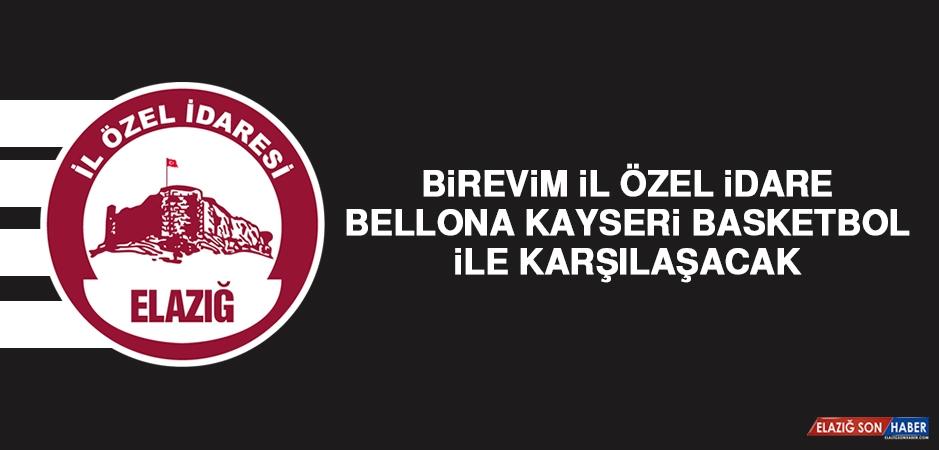 Birevim İÖİ-Bellona Kayseri Basketbol İle Karşılaşacak
