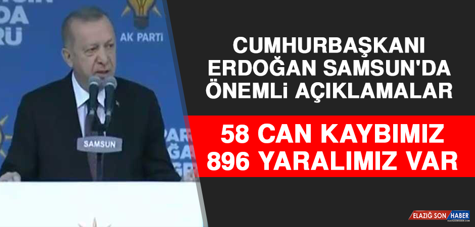 Cumhurbaşkanı Erdoğan Samsun'da Önemli Açıklamalar