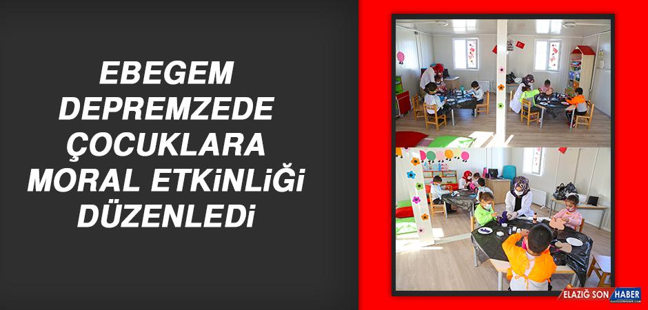 EBEGEM, Depremzede Çocuklara Moral Etkinliği Düzenledi