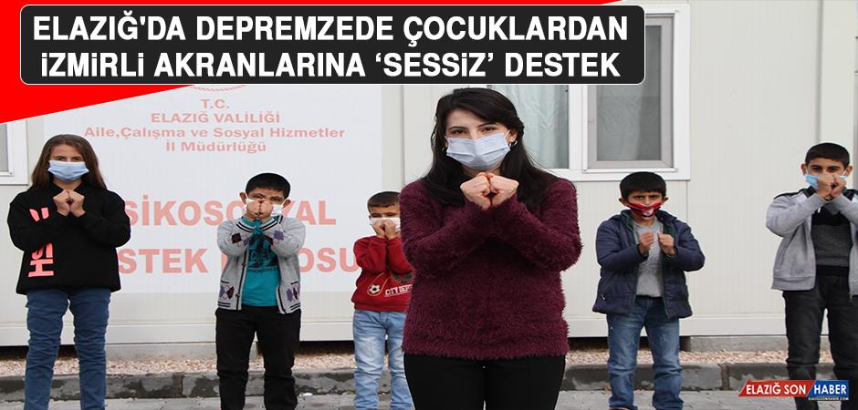 Elazığ'da Depremzede Çocuklardan, İzmirli Akranlarına 'Sessiz' Destek