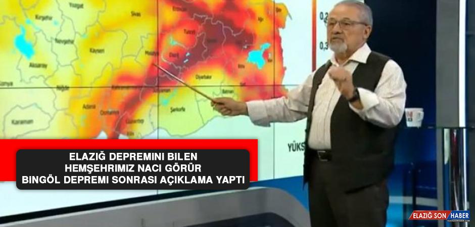Naci Görür, Bingöl Depremi Sonrası Açıklama Yaptı