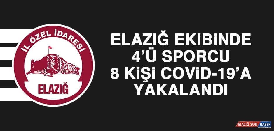 Elazığ Ekibinde 4'ü Sporcu 8 Kişi Covid-19'a Yakalandı