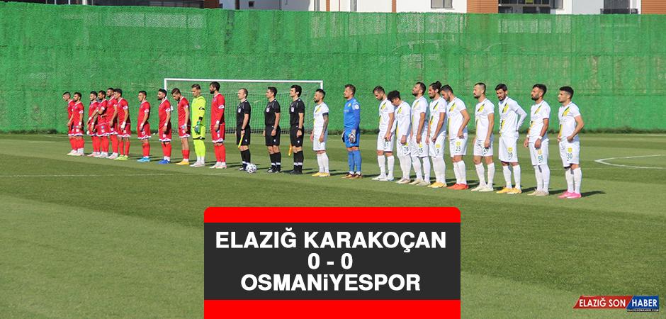 Elazığ Karakoçan 0 - 0 Osmaniyespor