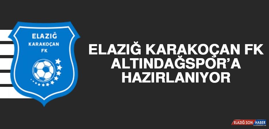 Elazığ Karakoçan FK, Altındağspor'a Hazırlanıyor