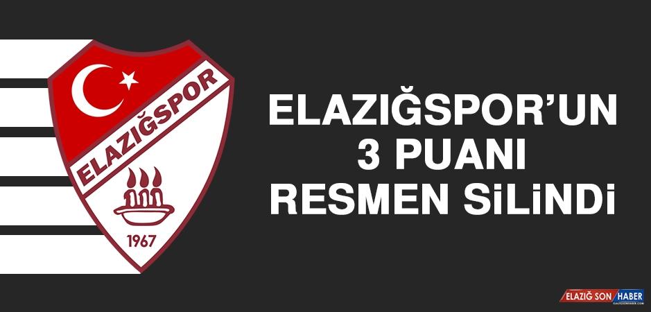 Elazığspor'un 3 Puanı Resmen Silindi