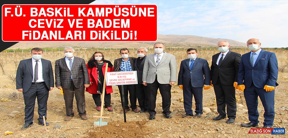 F.Ü. Baskil Kampüsüne Ceviz ve Badem Fidanları Dikildi!